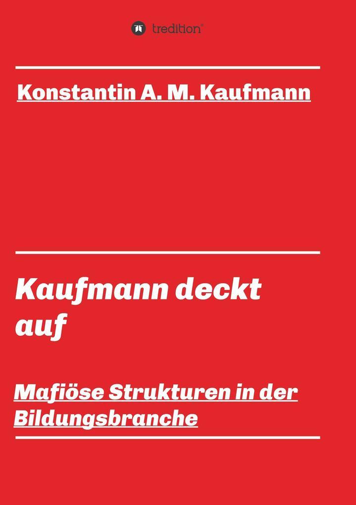Kaufmann deckt auf als Buch (kartoniert)