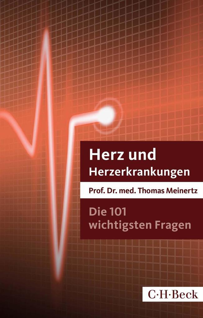 Die 101 wichtigsten Fragen und Antworten - Herz und Herzerkrankungen als Buch (kartoniert)