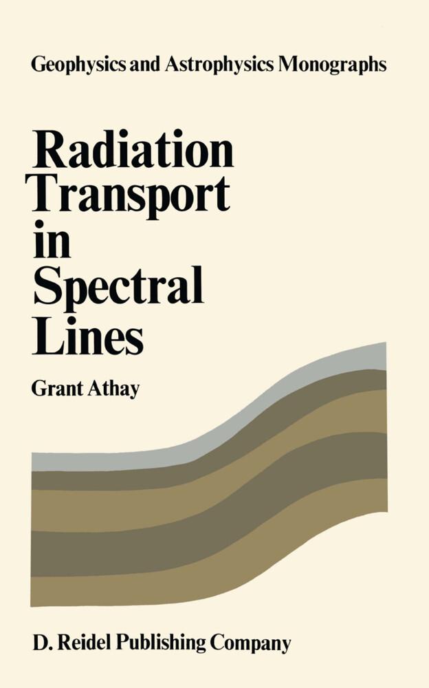 Radiation Transport in Spectral Lines als Buch (gebunden)
