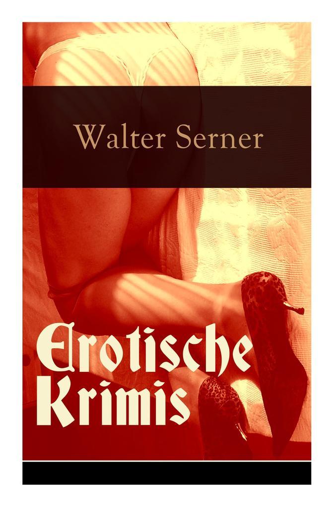 Erotische Krimis (Vollständige Ausgaben) als Taschenbuch