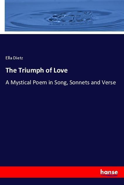 The Triumph of Love als Buch (kartoniert)