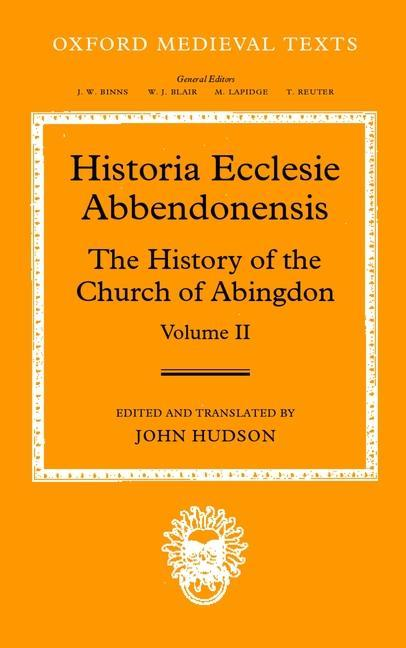 Historia Ecclesia Abbendonensis: The History of the Church of Abingdon, Volume II als Buch (gebunden)