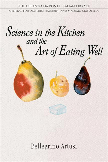 Science in the Kitchen and the Art of Eating Well als Buch (kartoniert)