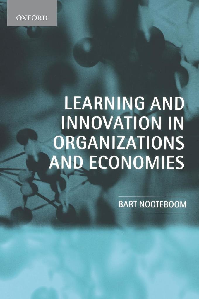 Learning and Innovation in Organizations and Economies als Buch (kartoniert)