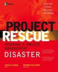 Project Rescue: Avoiding a Project Management Disaster als Buch (kartoniert)