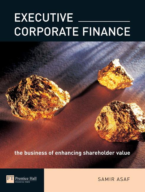 Executive Corporate Finance: The Business of Enhancing Shareholder Value als Buch (kartoniert)