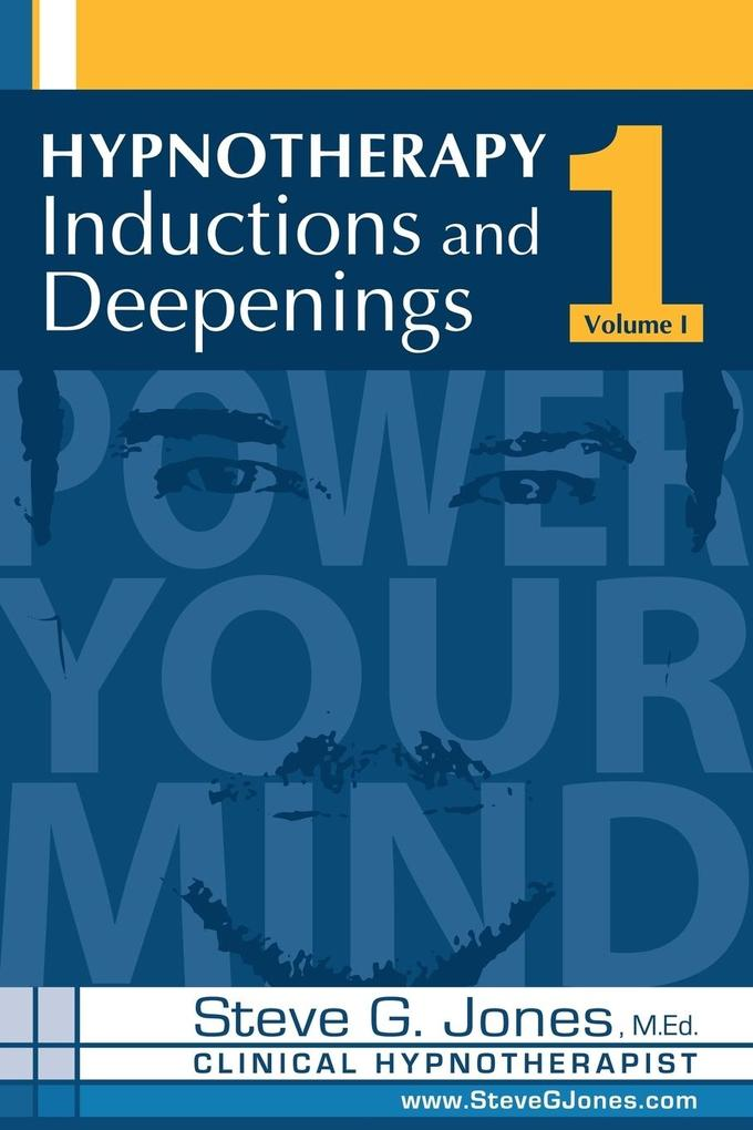 Hypnotherapy Inductions and Deepenings Volume I als Taschenbuch