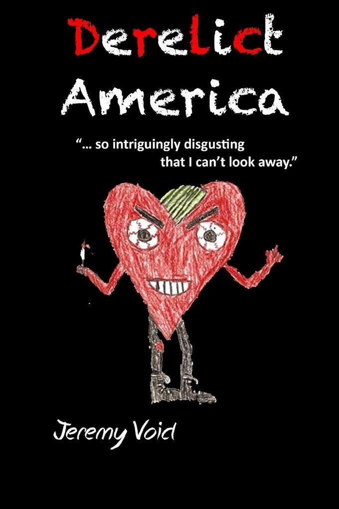 Derelict America, 2nd edition als Taschenbuch