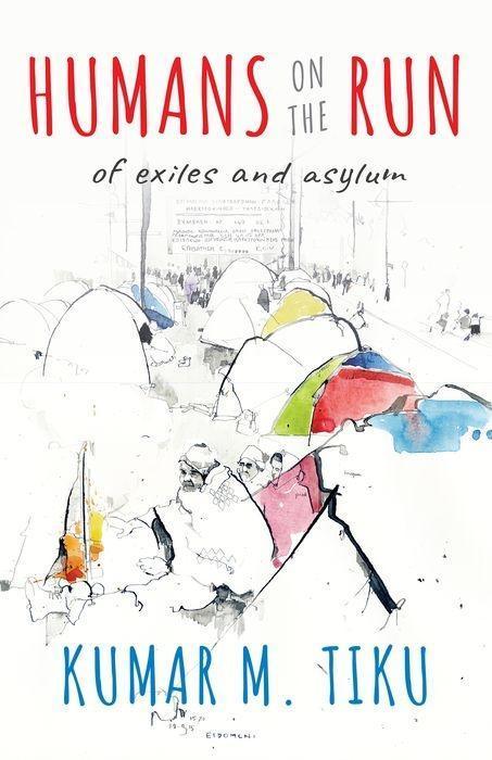 Humans on the Run: Of Exiles and Asylums als Buch (gebunden)