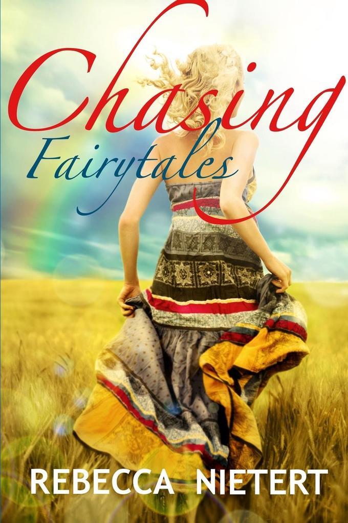 Chasing Fairytales als Taschenbuch
