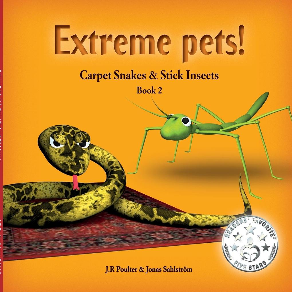 Carpet Snakes and Stick Insects, ExtremePets, Book 2 als Taschenbuch