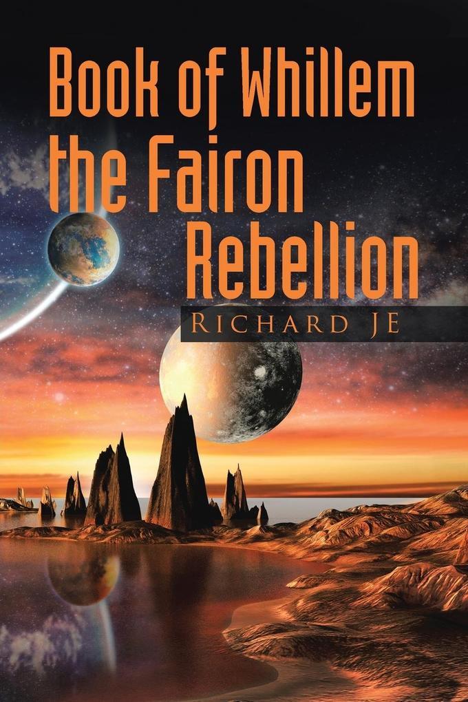 Book of Whillem The Fairon Rebellion als Taschenbuch