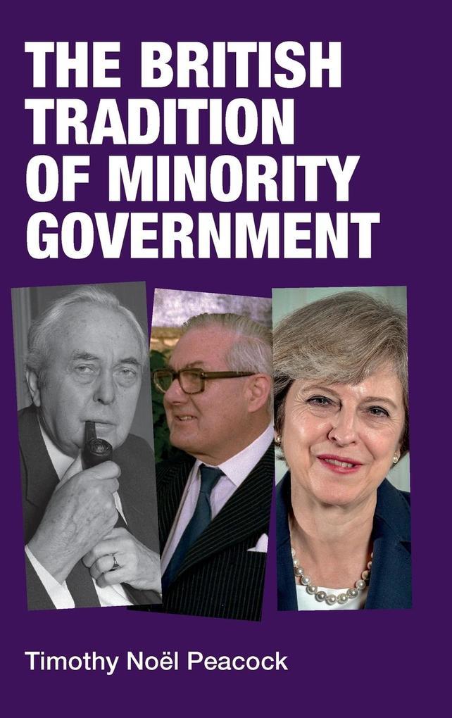 The British tradition of minority government als Buch (gebunden)