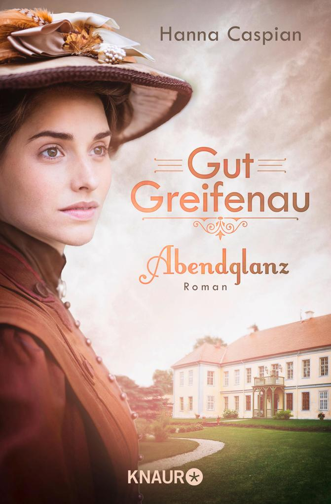 Gut Greifenau - Abendglanz als eBook epub