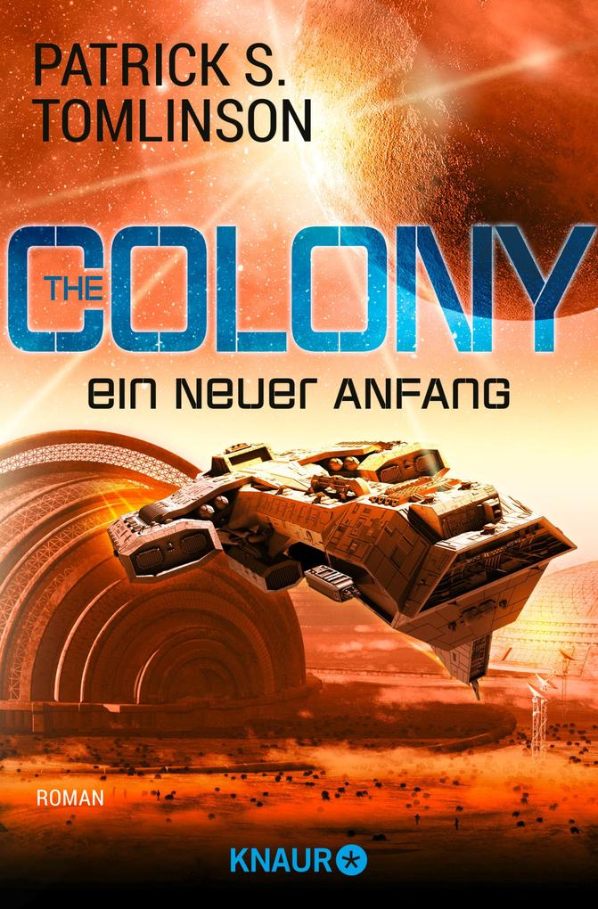 The Colony - ein neuer Anfang als eBook