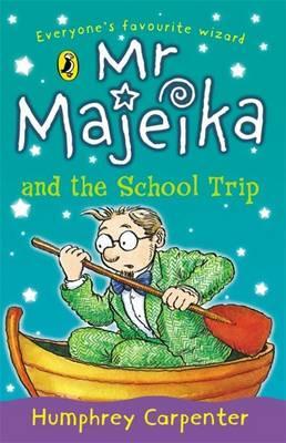 Mr Majeika and the School Trip als Taschenbuch