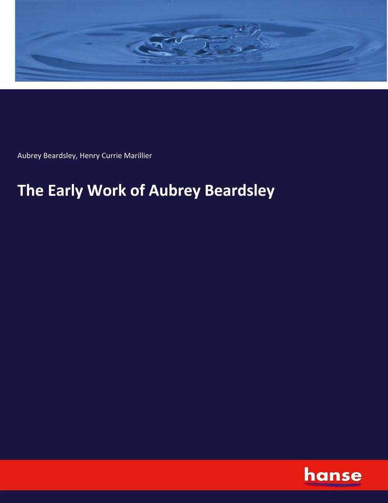 The Early Work of Aubrey Beardsley als Buch (kartoniert)