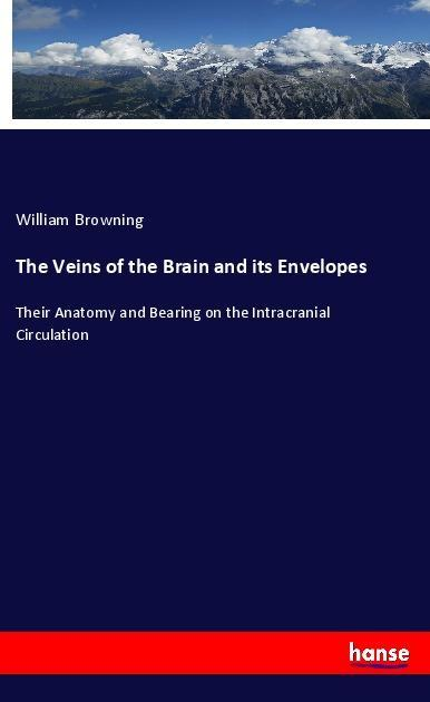The Veins of the Brain and its Envelopes als Buch (kartoniert)