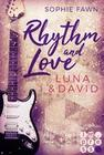 Rhythm and Love: Luna und David