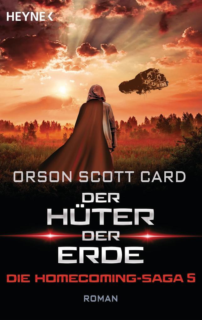 Der Hüter der Erde - Die Homecoming-Saga 5 als eBook epub
