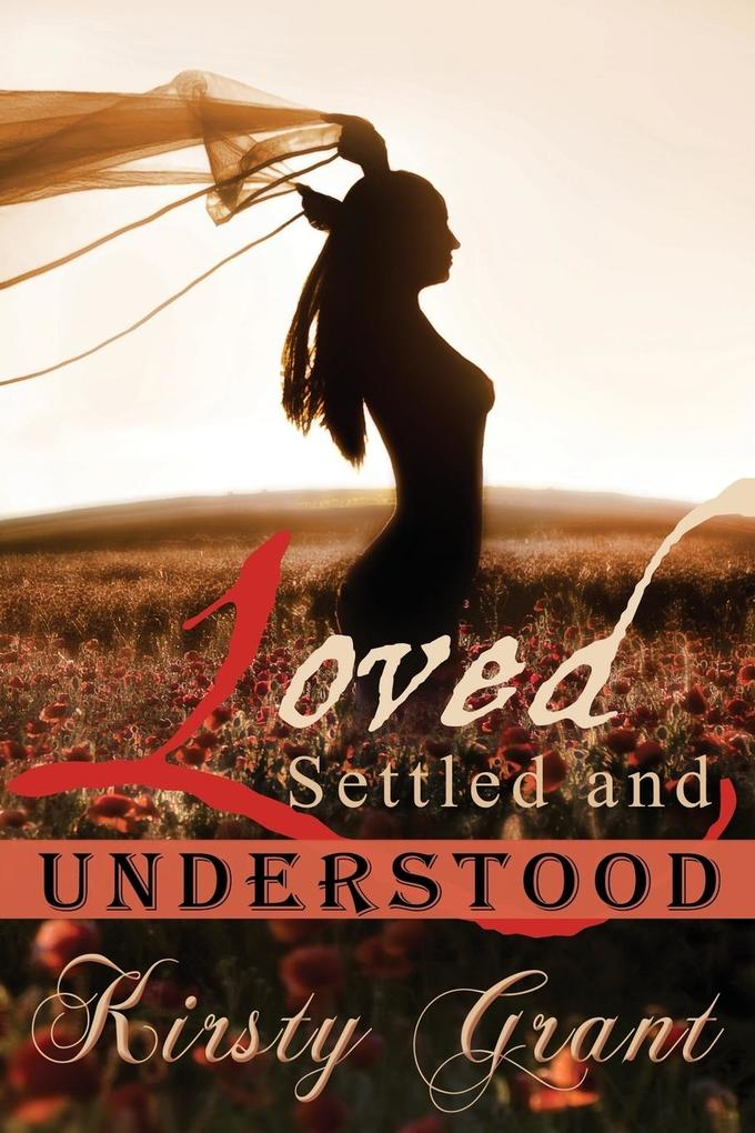 Loved, Settled and Understood als Taschenbuch