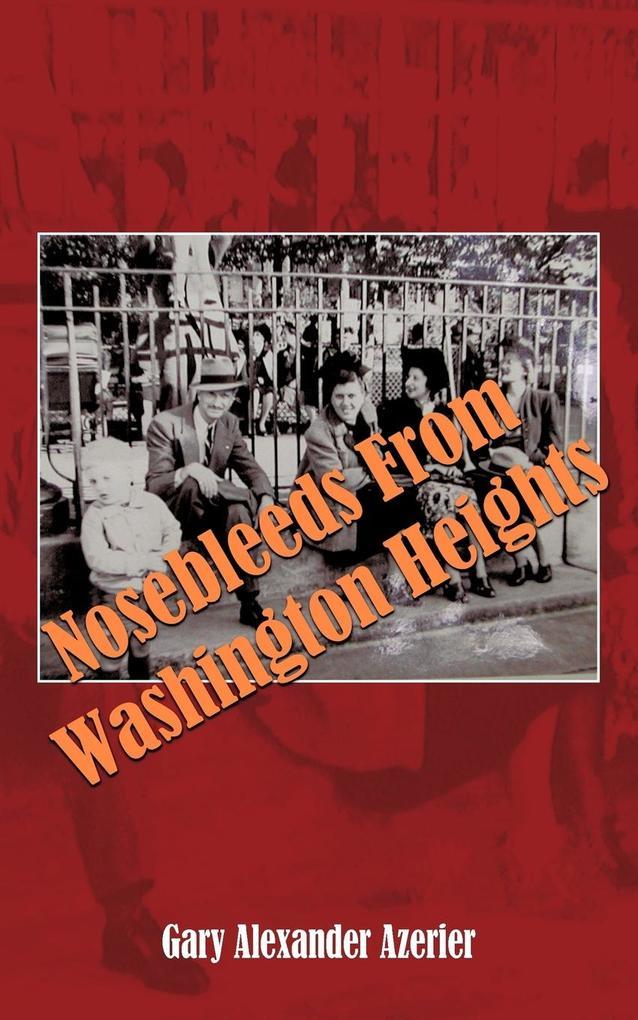 Nosebleeds from Washington Heights als Taschenbuch
