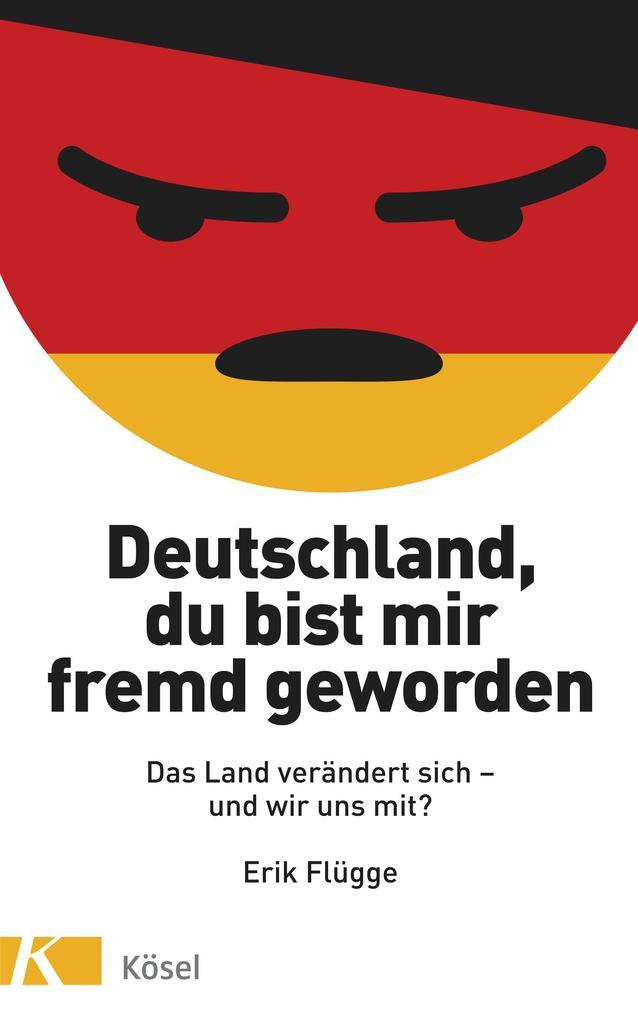 Deutschland, du bist mir fremd geworden als eBook epub