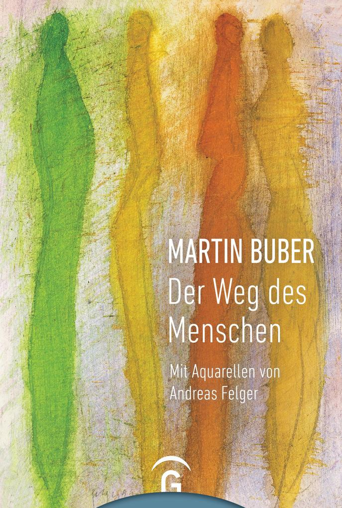 Martin Buber. Der Weg des Menschen als eBook epub