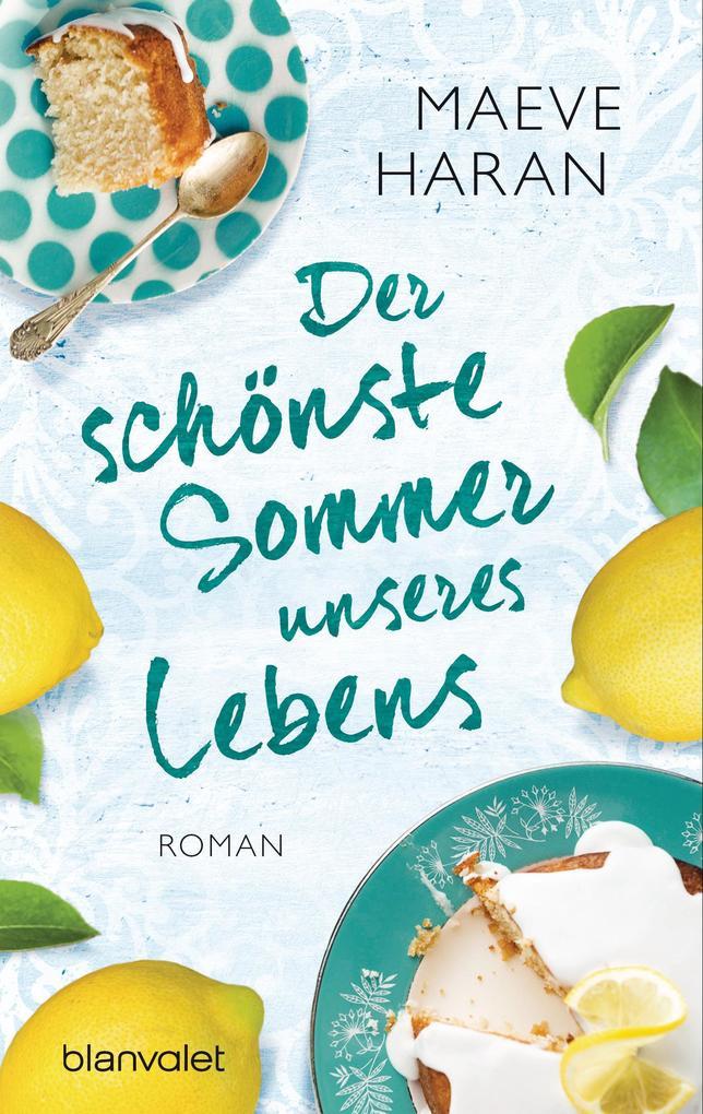 Der schönste Sommer unseres Lebens als eBook epub