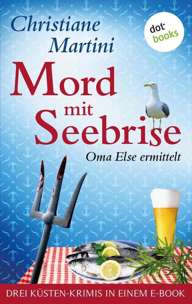 Mord mit Seebrise als eBook epub