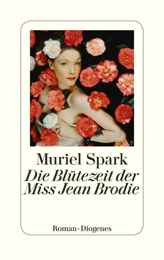 Die Blütezeit der Miss Jean Brodie als Buch (gebunden)