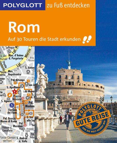 POLYGLOTT Reiseführer Rom zu Fuß entdecken als Buch (kartoniert)