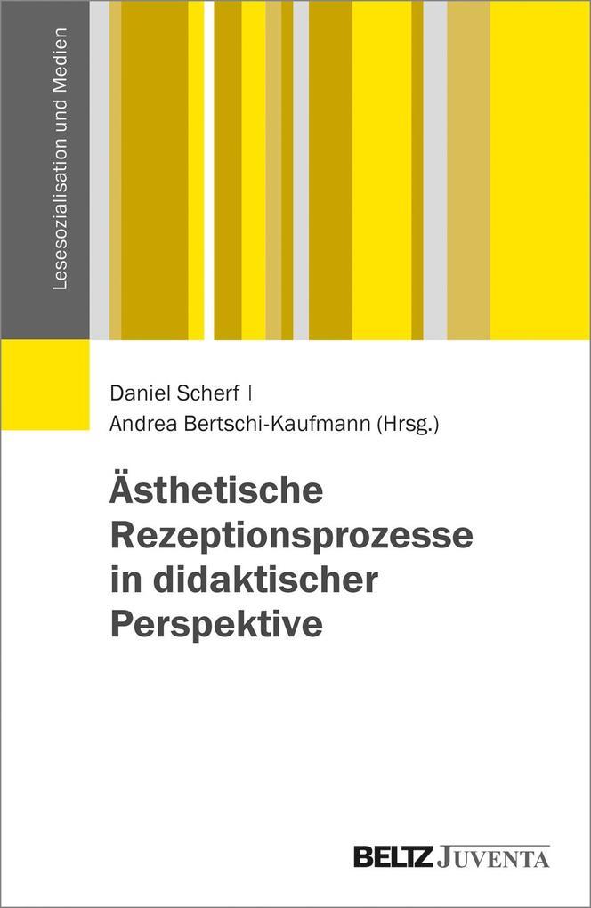 Ästhetische Rezeptionsprozesse in didaktischer Perspektive als Buch (kartoniert)