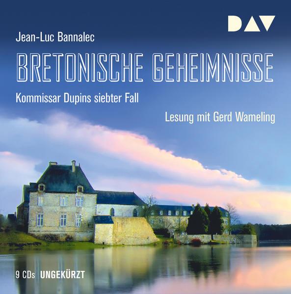 Bretonische Geheimnisse. Kommissar Dupins siebter Fall als Hörbuch CD