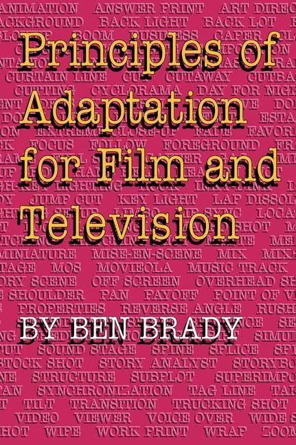 Principles of Adaptation for Film and Television als Taschenbuch