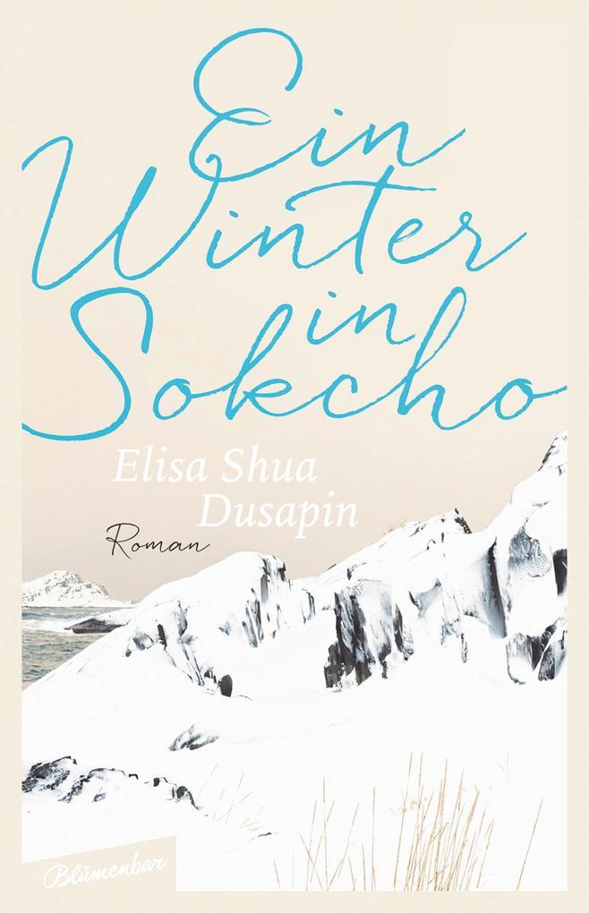 Ein Winter in Sokcho als Buch (gebunden)