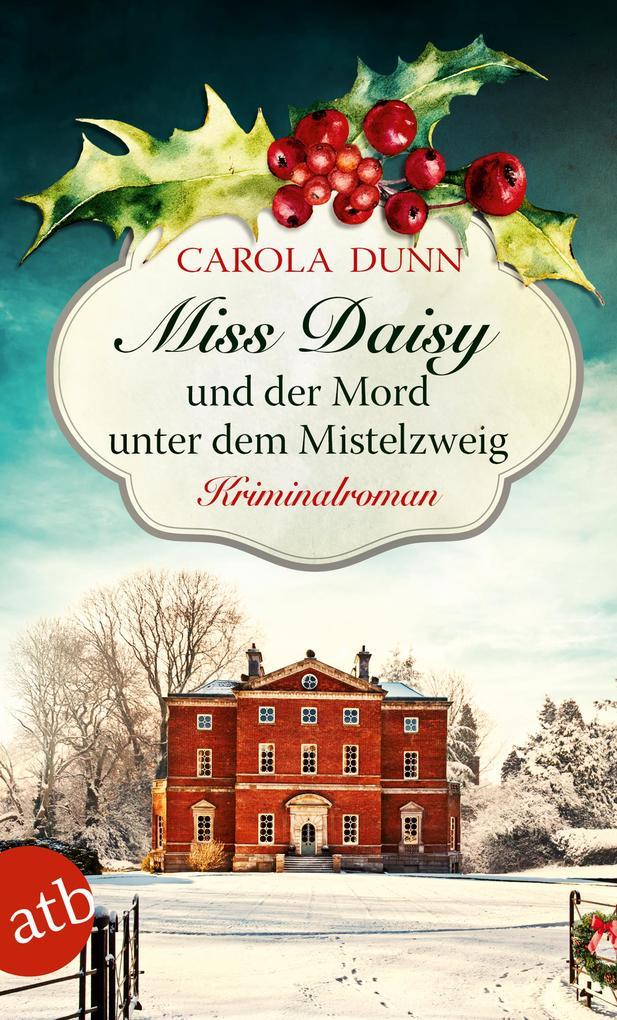 Miss Daisy und der Mord unter dem Mistelzweig als eBook