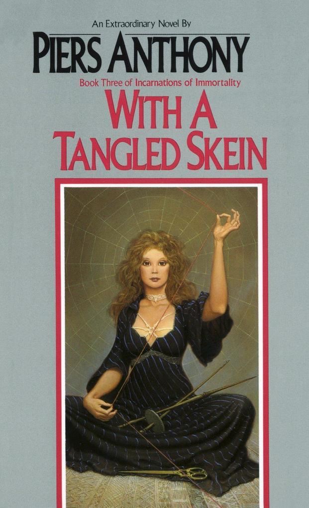 With a Tangled Skein als Taschenbuch