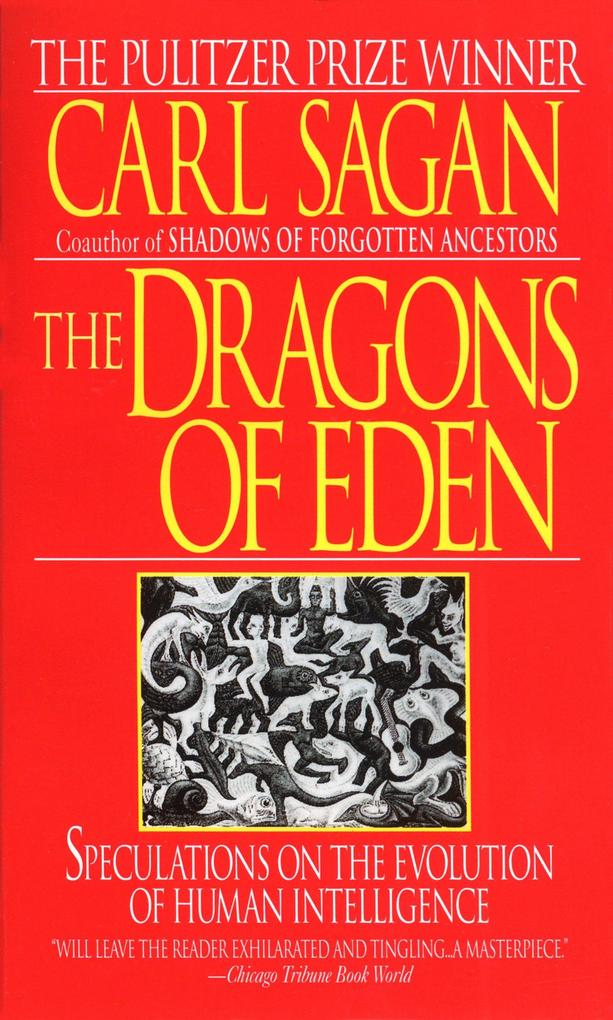 The Dragons of Eden: Speculations on the Evolution of Human Intelligence als Taschenbuch
