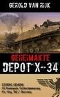 GEHEIMAKTE DEPOT X-34