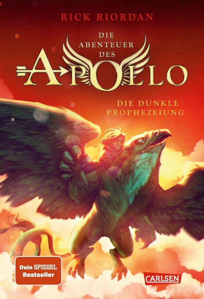 Die Abenteuer des Apollo 2: Die dunkle Prophezeiung als eBook epub