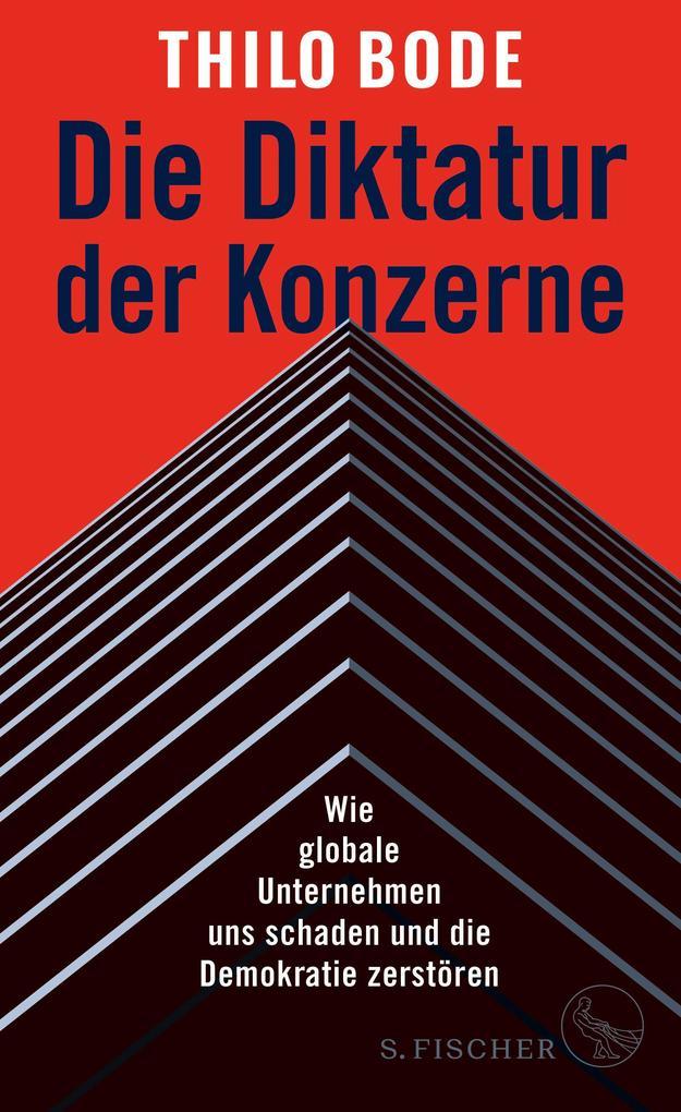 Die Diktatur der Konzerne als Buch (kartoniert)