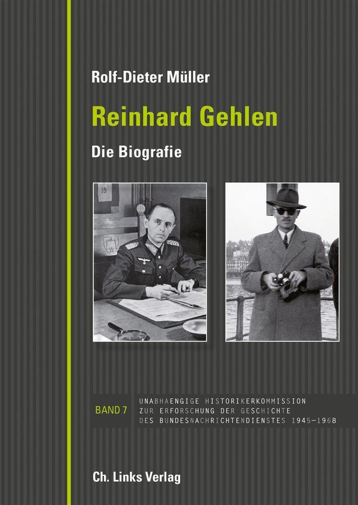 Reinhard Gehlen. Geheimdienstchef im Hintergrund der Bonner Republik als eBook epub