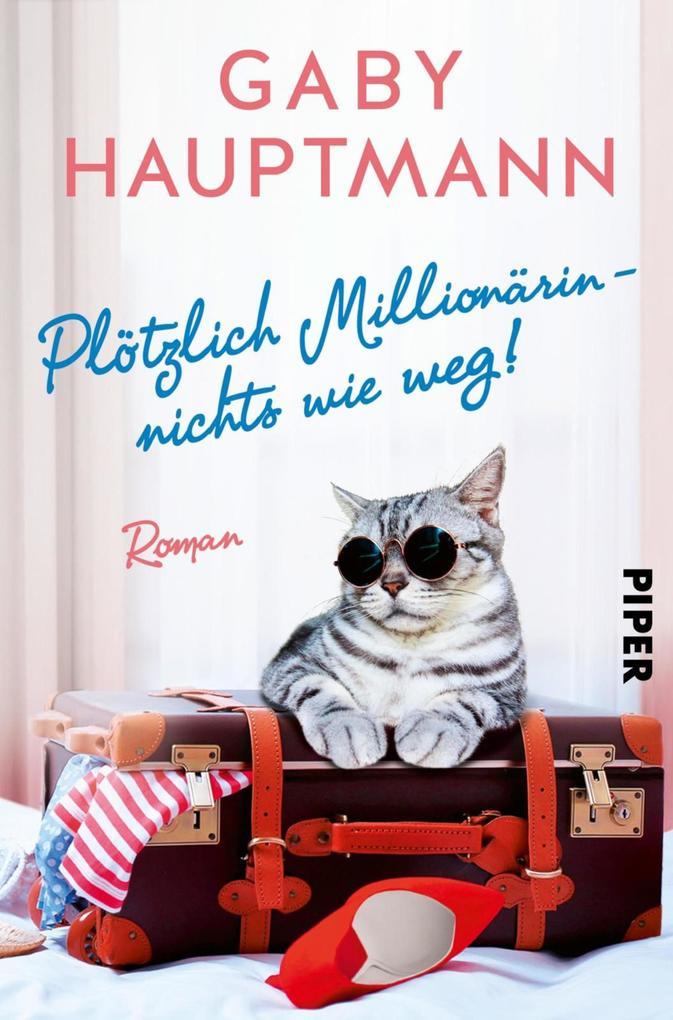Plötzlich Millionärin - nichts wie weg! als eBook epub