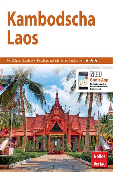 Nelles Guide Reiseführer Kambodscha - Laos als Buch