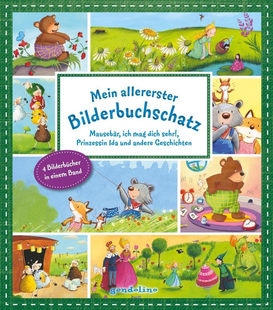 Mein allererster Bilderbuchschatz: Mausebär, ich mag dich sehr!, 10 kleine Schafe und andere Geschichten als Buch (gebunden)