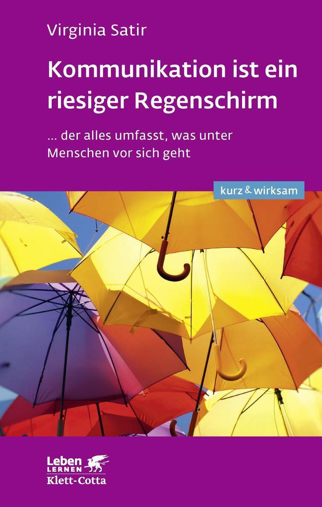 Kommunikation ist ein riesiger Regenschirm als Buch (kartoniert)