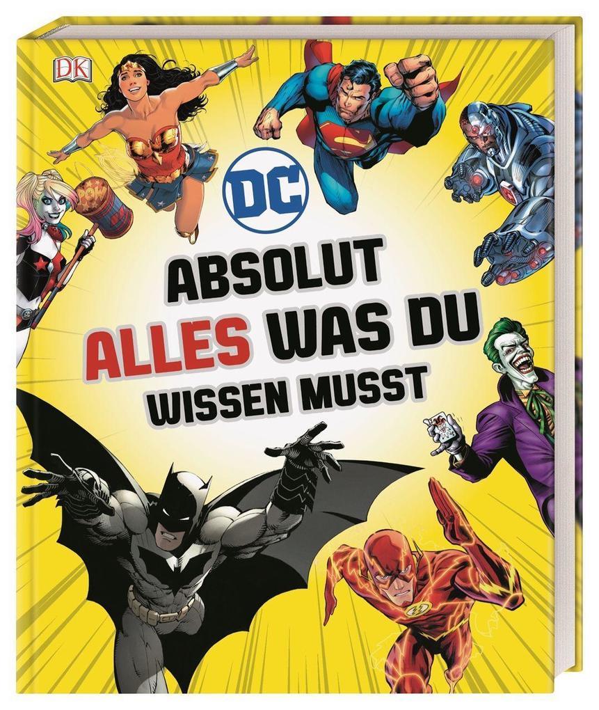 DC Comics Absolut alles was du wissen musst als Buch (gebunden)