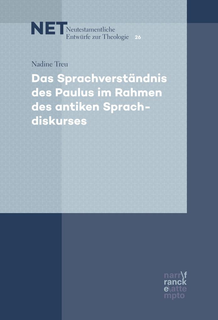 Das Sprachverständnis des Paulus im Rahmen des antiken Sprachdiskurses als eBook epub