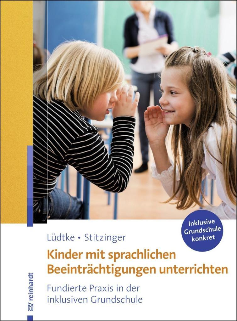 Kinder mit sprachlichen Beeinträchtigungen unterrichten als eBook epub